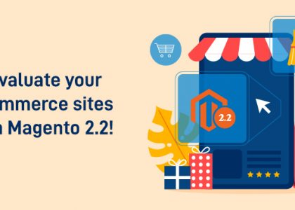 Magento 2.2 Features