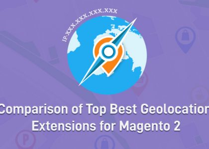 Comparison of Top Best Geolocation Extensions for Magento 2