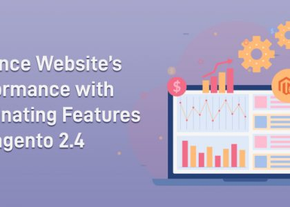 Magento 2.4 Features