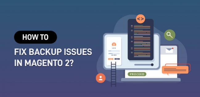 How to Fix Backup Issues in Magento 2