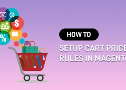 How to Setup Cart Price Rules in Magento 2