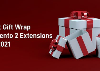 Best Gift Wrap Magento 2 Extensions for 2021