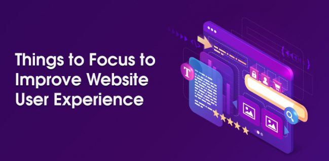 Things to Focus to Improve Website User Experience