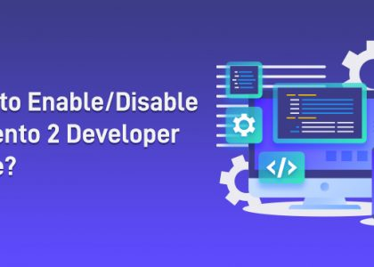 How to Enable Disable Magento 2 Developer Mode