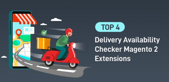 Top 4 Delivery Availability Extensions