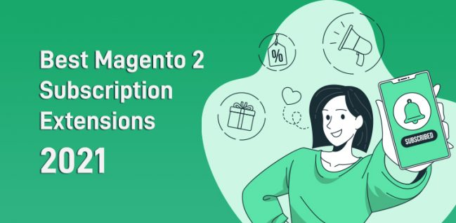 Best Magento 2 Subscription Extensions