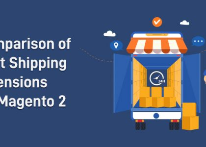 Comparison of Best Shipping Extensions for Magento 2