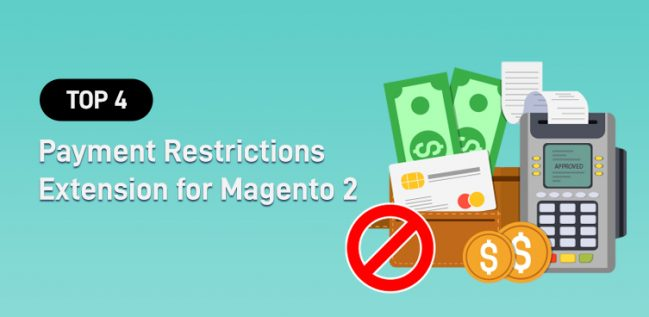 Top 4 Payment Restrictions Extension for Magento