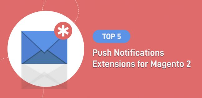 Top 5 Push Notifications Extension for Magento 2