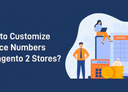 How to Customize Invoice Numbers in Magento 2 Stores