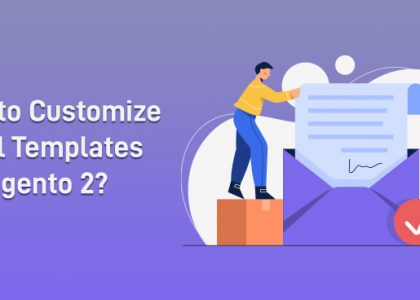 How to Customize Email Template Magento 2