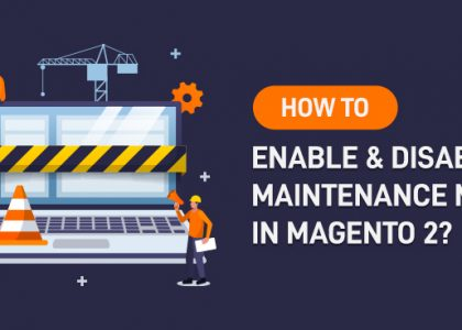 able & Disable Maintenance Mode in Magento 2