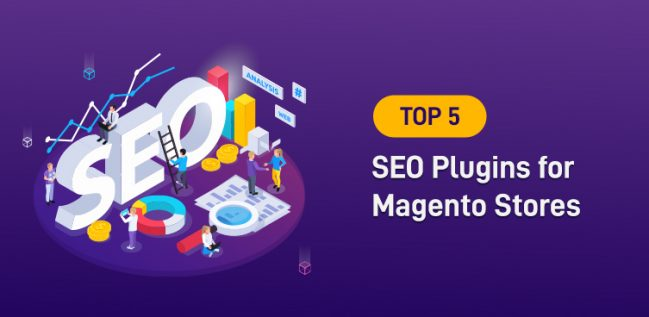 Top 5 SEO Plugins for Magento Stores